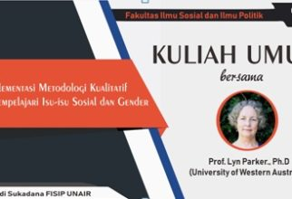 Public Lecture on Qualitative Research Method with Prof. Lyn Parker from University of Western Australia